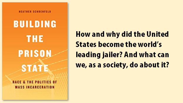 Heather Schoenfeld's Book, 'Building the Prison State'